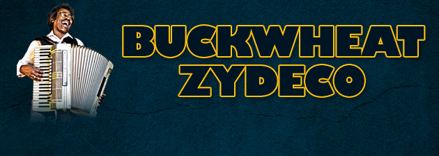 BUCKWHEAT ZYDECO|The ambassador of Louisiana zydeco music!