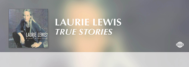 LAURIE LEWIS|A varied release ranging from the traditional Irish song to the country gems