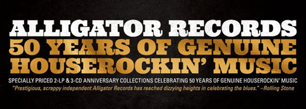 ALLIGATOR RECORDS 50th ANNIVERSARY|One of the most enduring and revered independent blues labels in the world