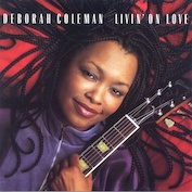 DEBORAH COLEMAN|Blues/Rock