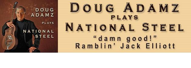 DOUG ADAMZ Dazzling Guitar, Scorching Harmonica, Brilliant Songs!
