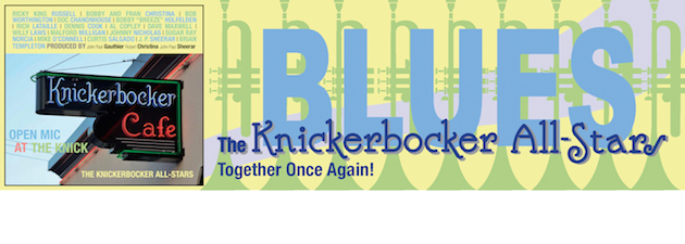 THE KNICKERBOCKER ALL STARS|Reminisce: Sunday Nights at the Knickerbocker Café, Westerly, RI