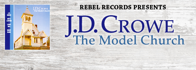J.D. CROWE| A landmark bluegrass gospel album from this banjo master.