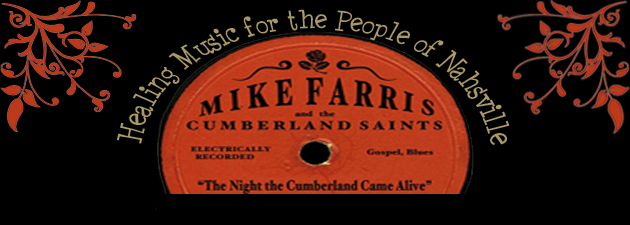 Mike Farris|The Night The Cumberland Came Alive