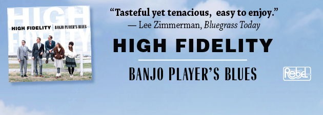 HIGH FIDELITY|Powerful, traditional bluegrass with fresh, youthful spin!