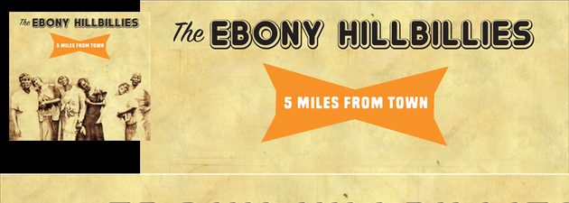 "EBONY HILLBILLIES|""African-American String Band meets Juke Joint..."""