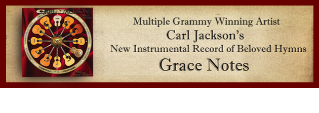 CARL JACKSON|A Gospel Guitar Masterpiece