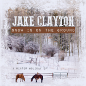 Jake Clayton|Holiday/Christmas/Country