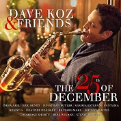 Dave Koz & Friends|Christmas/Smooth Jazz