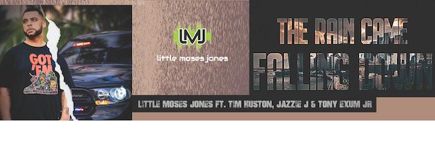 LITTLE MOSES JONES|Urban Soul & Hip Hop At It's Finest!