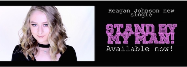 "REAGAN JOHNSON|New single ""Stand by my Man"" is now available!"