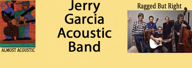 Jerry Garcia |  Acoustic Bands Unreleased Tracks