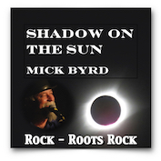 MICK BYRD|Roots Rock/Rock