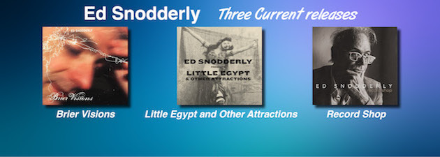 ED SNODDERLY|Great original songs from this acclaimed Appalachian creator!