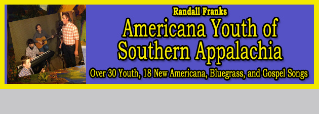 RANDALL FRANKS' AMERICANA YOUTH|Youth-Fueled Appalachian Sounds That Strike A New Chord
