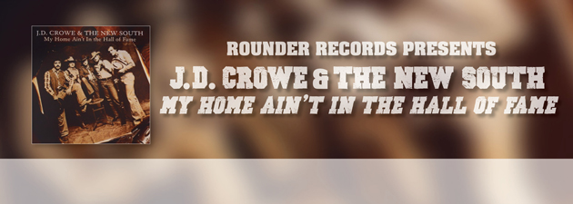 J.D. CROWE|honky tonk tunes from Bluegrass' finest