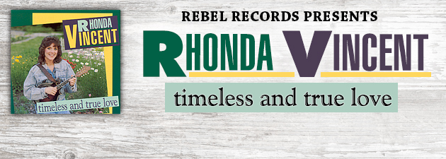 RHONDA VINCENT|Early country flavored material from the Queen of Bluegrass