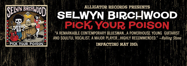 SELWYN BIRCHWOOD|Visionary young bluesman & songwriter busting the genre wide open