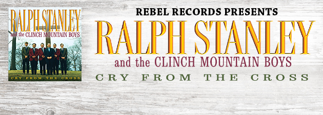 Ralph Stanley|Stanley'S first Rebel album; powerful mountain-style gospel