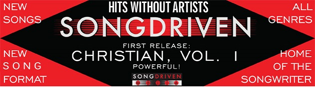 SONGDRIVEN CHRISTIAN VOL. 1|Powerful, Inspiring Songs and Wonderful Songwriting