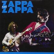 ZAPPA PLAYS ZAPPA|Rock