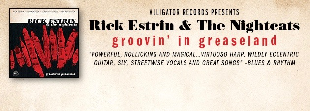 RICK ESTRIN|Captivating, powerful blues with a wickedly cool twist on tradition