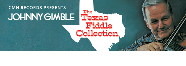 JOHNNY GIMBLE|The King of Texas Fiddle is at his finest in this collection!