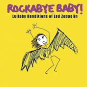 Rockabye Baby|Led Zepplin/Instrumental