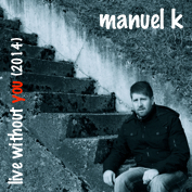 Manuel K|Rock/Indie/Alternative