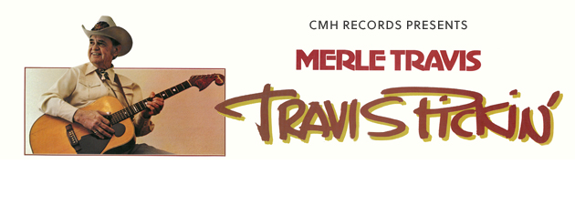 MERLE TRAVIS|Fingerpicking bluegrass guitar legend! 1st Time Digital Release!!