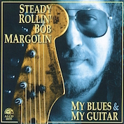 Bob Margolin|Blues