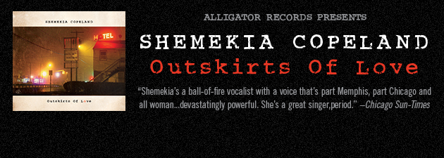 SHEMEKIA COPELAND|Dynamic, soulful singer's trailblazing modern blues