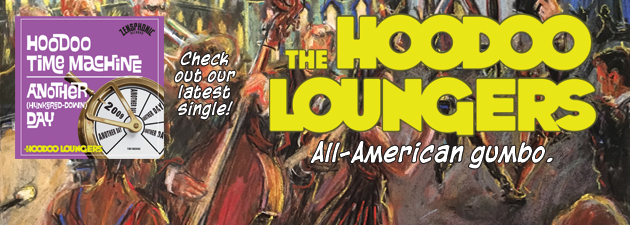 THE HOODOO LOUNGERS|Big Easy Fun