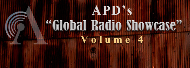 APD's GLOBAL RADIO SHOWCASE VOLUME 4|Best of Breed All Things Country...