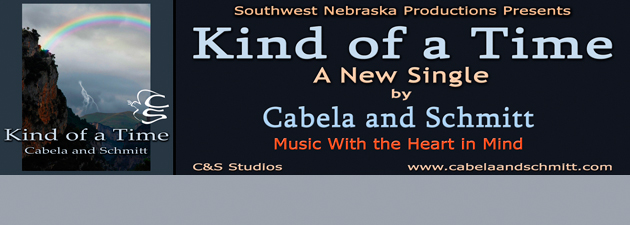 "CABELA AND SCHMITT|""Kind of a Time"", a new single from Cabela and Schmitt."