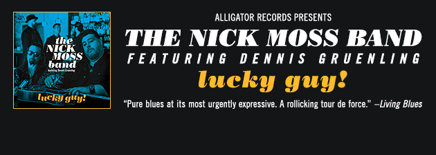 THE NICK MOSS BAND|Fearsome guitar, full-throttle harmonica, hard-edged new blues