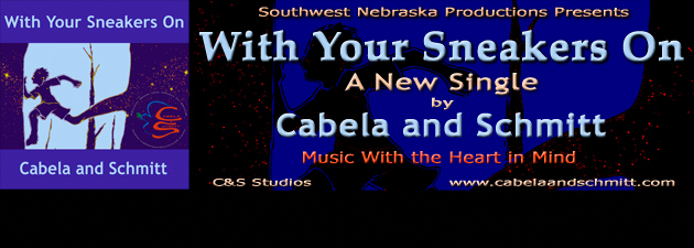 "CABELA AND SCHMITT|""With Your Sneakers On"", a new single from Cabela and Schmitt."
