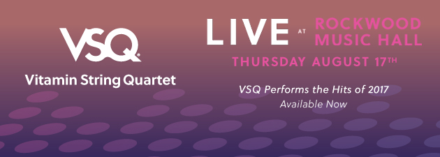 VITAMIN STRING QUARTET HITS 2017|Live show and online events happening now!