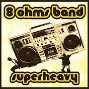 8 OHMS BAND|Rhythmic Soul/Reggae