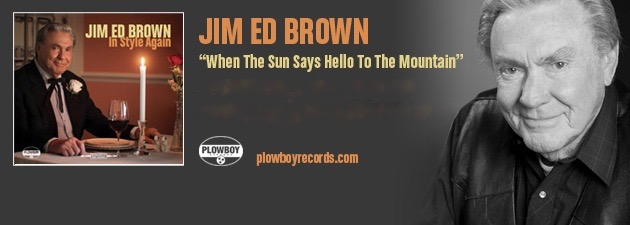 "JIM ED BROWN|Classic ""Brownsesque"" harmonies take on a new life"