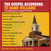 TRIBUTE HANK WILLIAMS|Gospel/Bluegrass