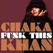 CHAKA KHAN|R&B/Funk