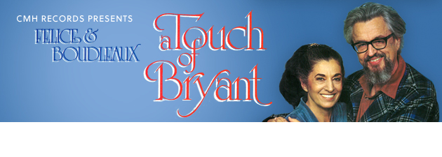FELICE & BOUDLEAUX BRYANT|Legendary songwriters' only LP! Digital release of lost classic!