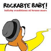 ROCKABYE BRUNO MARS|Children's Music/Pop