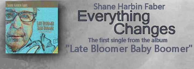 SHANE HARBIN FABER|Life, love and lessons learned... better late than never.