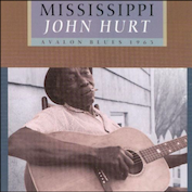 MISSISSIPPI JOHN HURT|Blues
