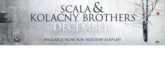 SCALA & KOLACNY BROTHERS|The perfect soundtrack for Christmas and the holidays