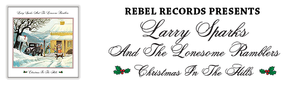 LARRY SPARKS| IBMA Hall of Famer's soulful take on a dozen Holiday favorites.