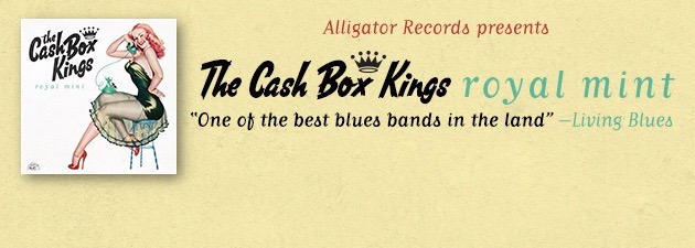 THE CASH BOX KINGS|Tough, raw, real-deal Chicago blues with a modern edge