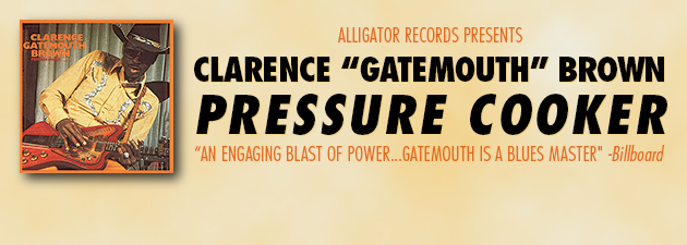 "CLARENCE ""GATEMOUTH"" BROWN